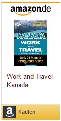 Ratgeber Work and Travel in Kanada Selbstorganisation